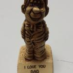 I Love You Dad Statute.  Adorable and great gift.  Made of plastic.  Pre-owned & in excellent condition.  $15.00 obo