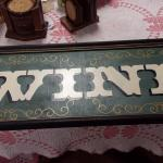"Wood ""WINE"" Sign.  Measures 36"" x 13"".  Pre-owned & in excellent condition.  $45.00 obo"