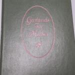 Book: Garlands for Mother by Ruth H. Wagner.  Great book by R.C Gibson Co.  Pre-owned & in excellent condition.  $12.00 obo